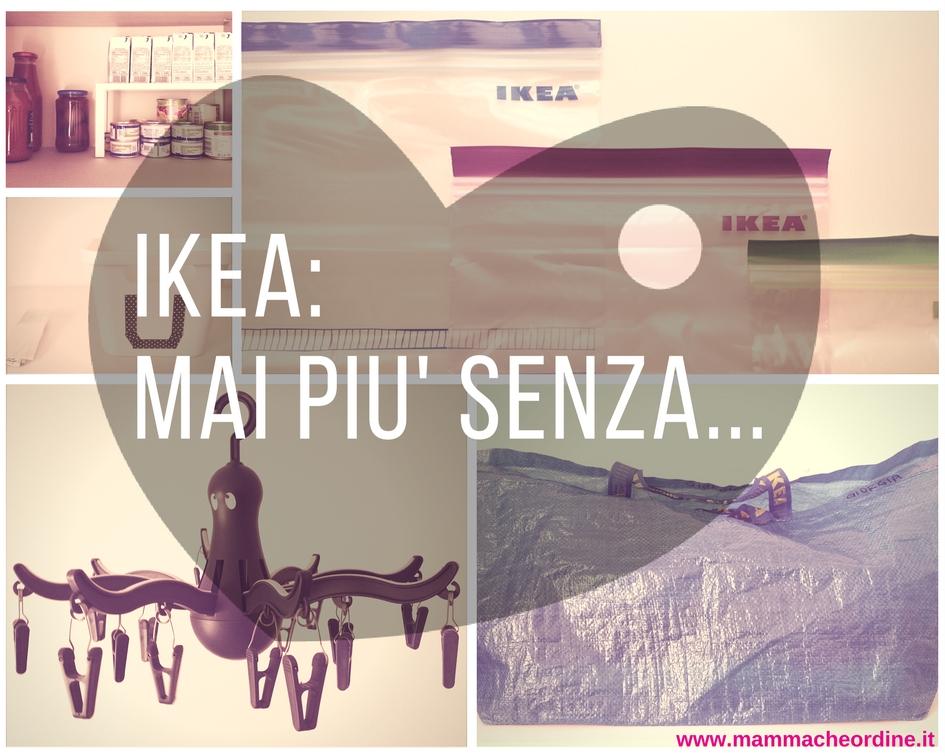 Organizzarsi con IKEA: i 5 prodotti a cui non potrei rinunciare ...